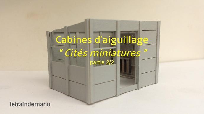 letraindemanu (902) cabine aiguillage cités miniature.jpg