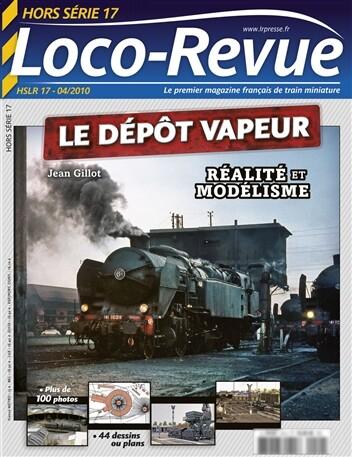 I-Autre-7262_457x457-hslr17-hors-serie-1-2010-le-depot-vapeur-realite-et-modelisme.net